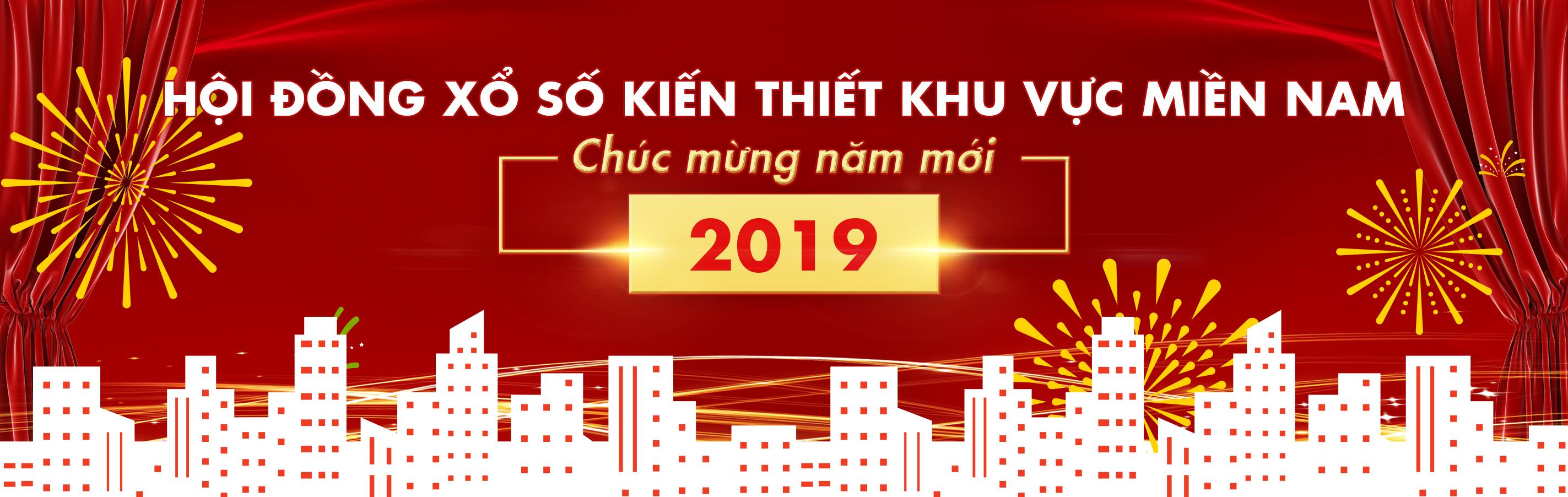 Hội đồng xổ số kiến thiết khu vực miền Nam chúc mừng năm mới 2019